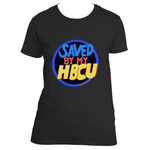 Saved By My HBCU (Ladies Fit)