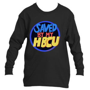 Saved By My HBCU Long Sleeve *Unisex*