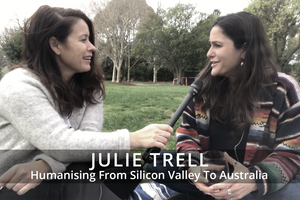Humanising From Silicon Valley To Australia | Episode 2