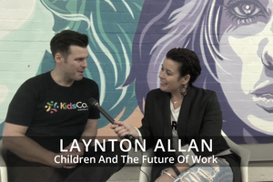 Children And The Future Of Work | Episode 3