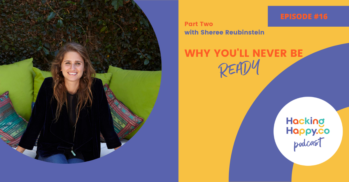 Why You'll Never Be Ready - Part Two with Sheree Rubinstein | EPISODE 16