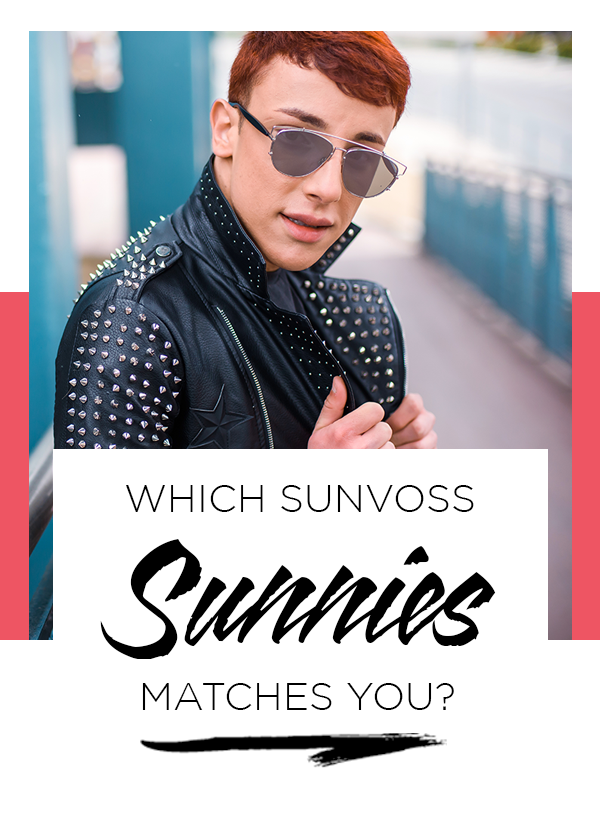 Which SunVoss Sunnies Matches You?