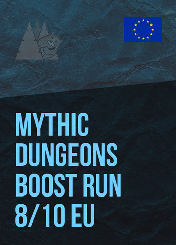 Mythic Dungeons Boost Run 8/10 EU