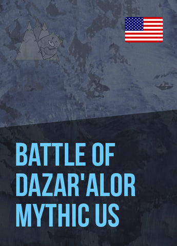 Battle of Dazar'alor Mythic US
