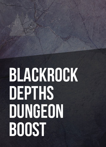 Blackrock Depths Dungeon Boost