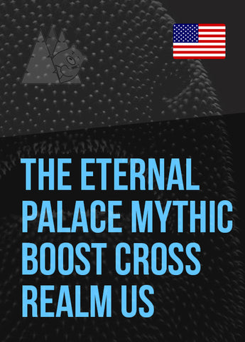 The Eternal Palace Mythic Boost Cross Realm US