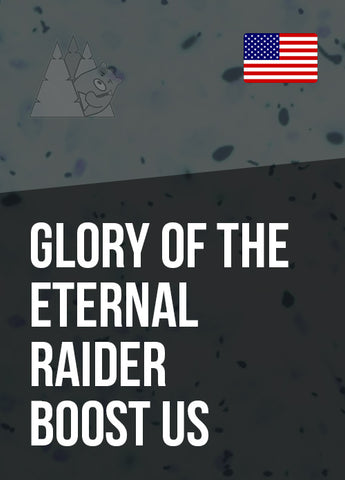 Glory of the Eternal Raider Boost US