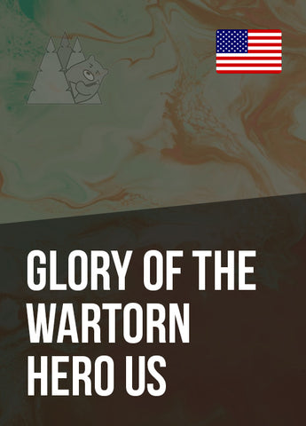 Glory Of The Wartorn Hero US