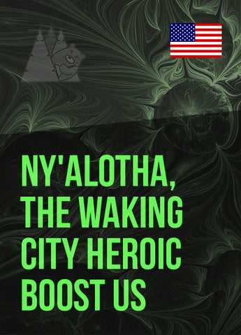 Ny'alotha, The Waking City Heroic Boost US