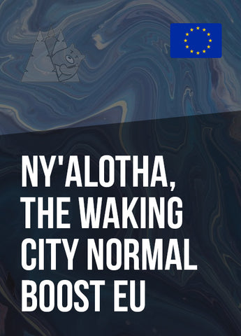Ny'alotha, The Waking City Normal Boost EU