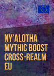 Ny'alotha, The Waking City Mythic Boost EU