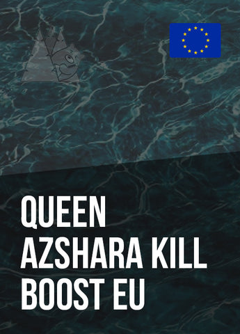 Queen Azshara Kill Boost EU