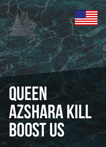 Queen Azshara Kill Boost US