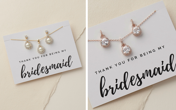 Bridesmaid Thank You Jewelry Gifts