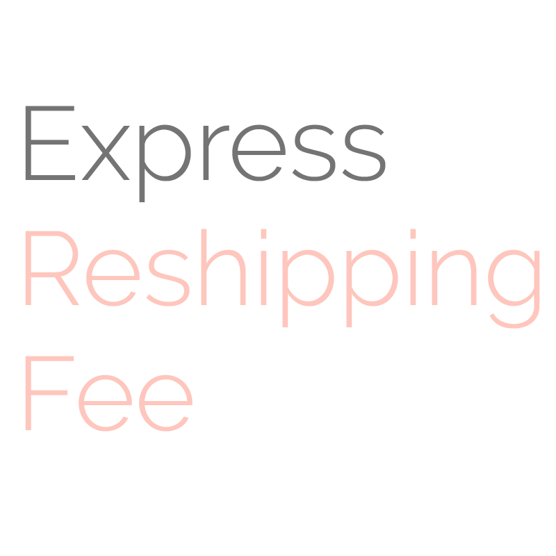 Reshipping Fee (Express)