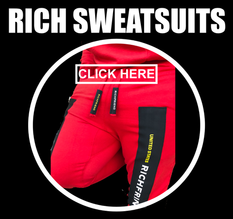 Rich Sweatsuits