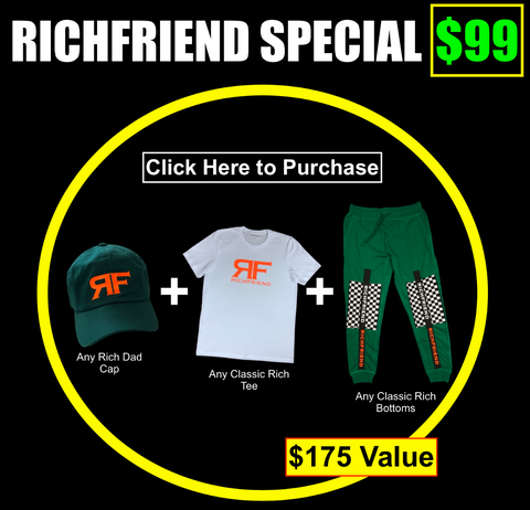Richfriend Special - $99