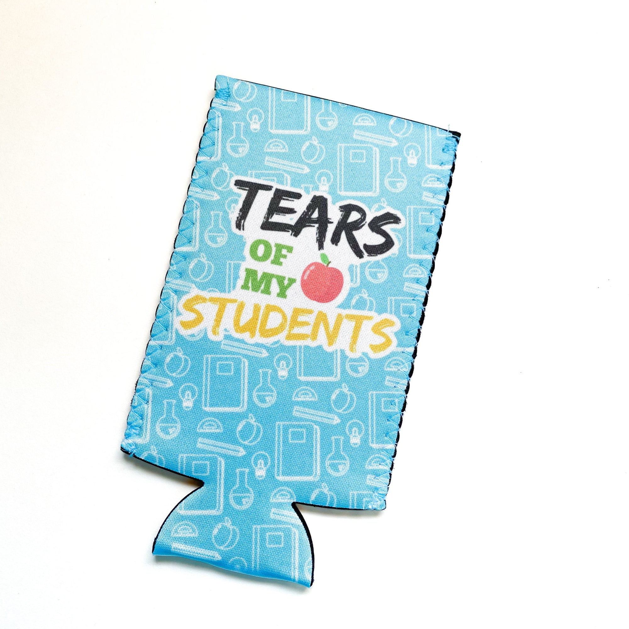 Tears of My Students Slim Can Hugger - My Treasured Gifts Co