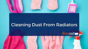 Cleaning Dust From Radiators