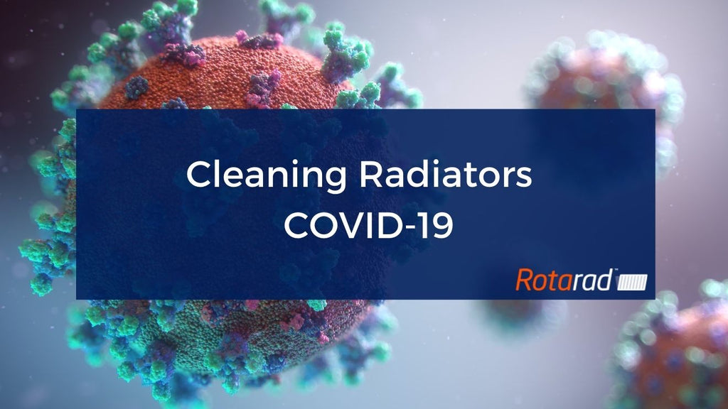 Cleaning Radiators Covid-19