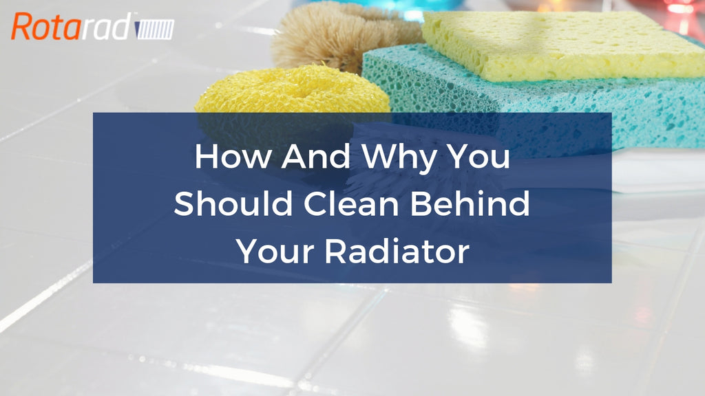 How And Why You Should Clean Behind Your Radiator
