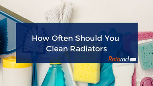 How Often Should You Clean Radiators