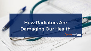 How Radiators Are Damaging Our Health