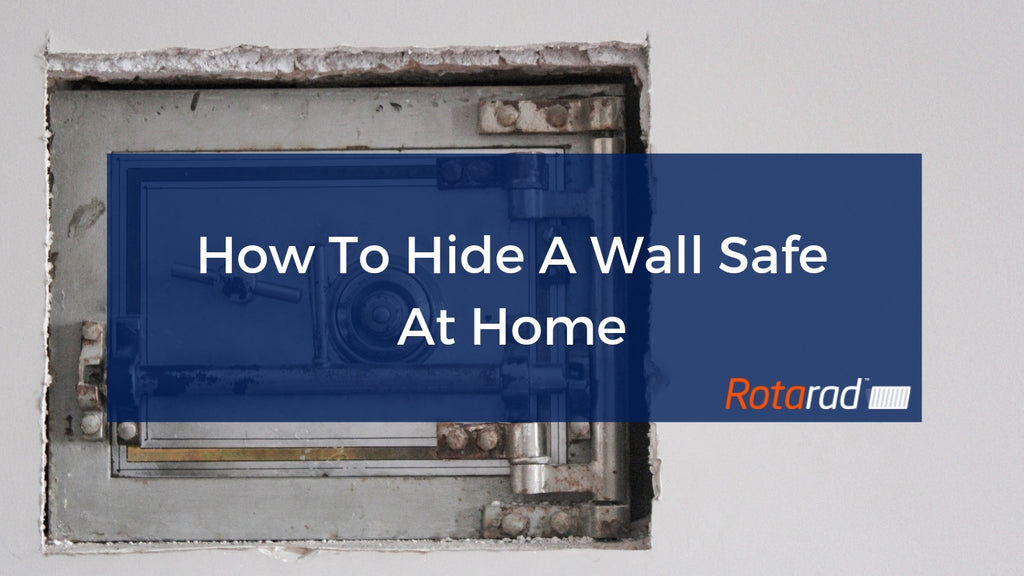 How To Hide a Wall Safe At Home
