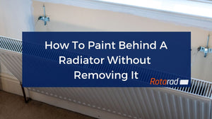 How To Paint Behind A Radiator Without Removing It