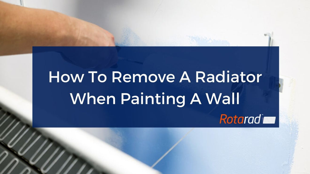 How To Remove A Radiator When Painting A Wall