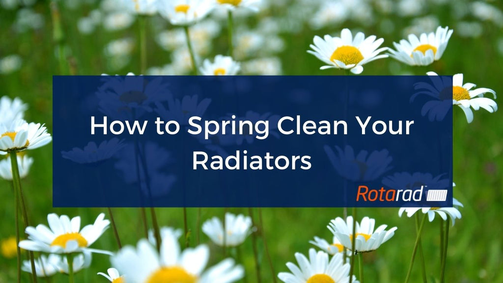 How to Spring Clean Your Radiators