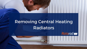 Removing Central Heating Radiators