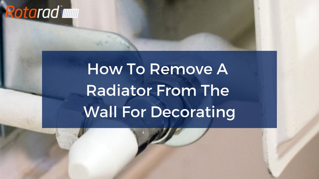 How To Remove A Radiator From The Wall For Decorating