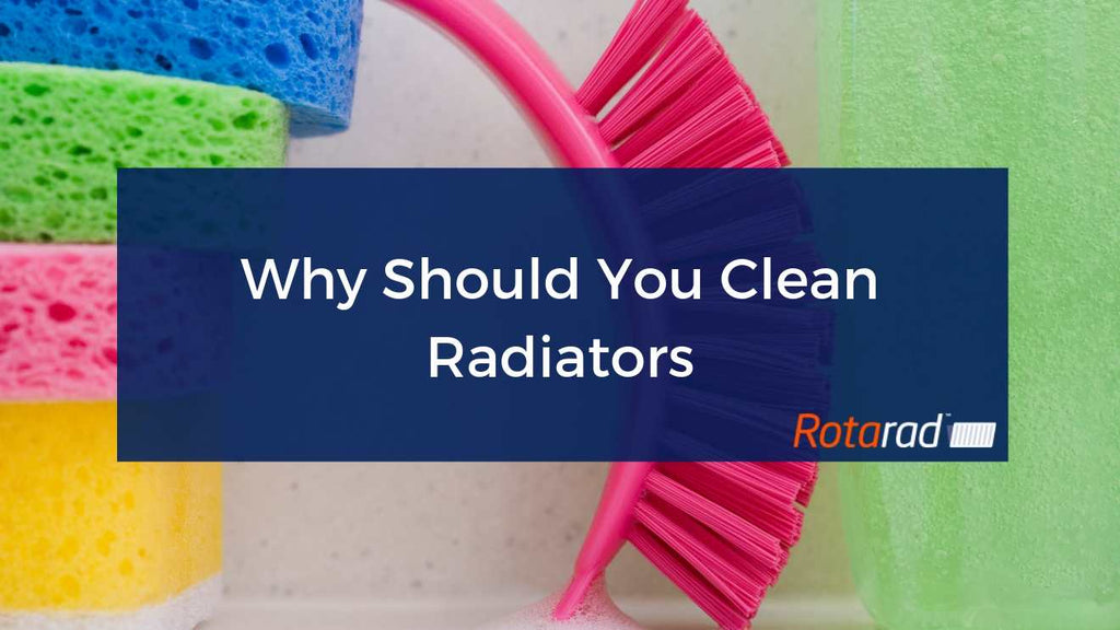 Why Should You Clean Radiators