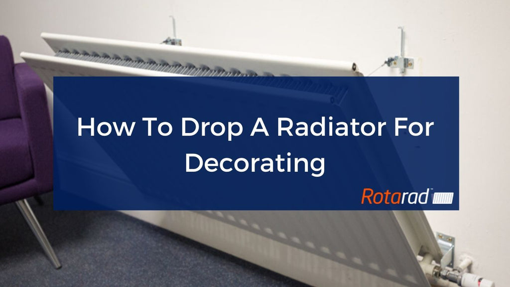 How To Drop A Radiator For Decorating