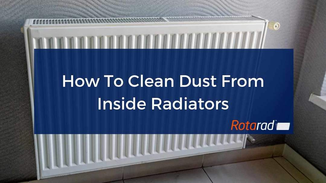 How To Clean Dust From Inside Radiators Remove Radiator For Cleaning Rotarad