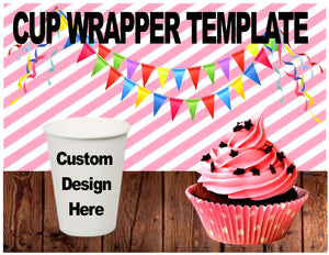 Cup Wrapper Template - Diva Accessories N More