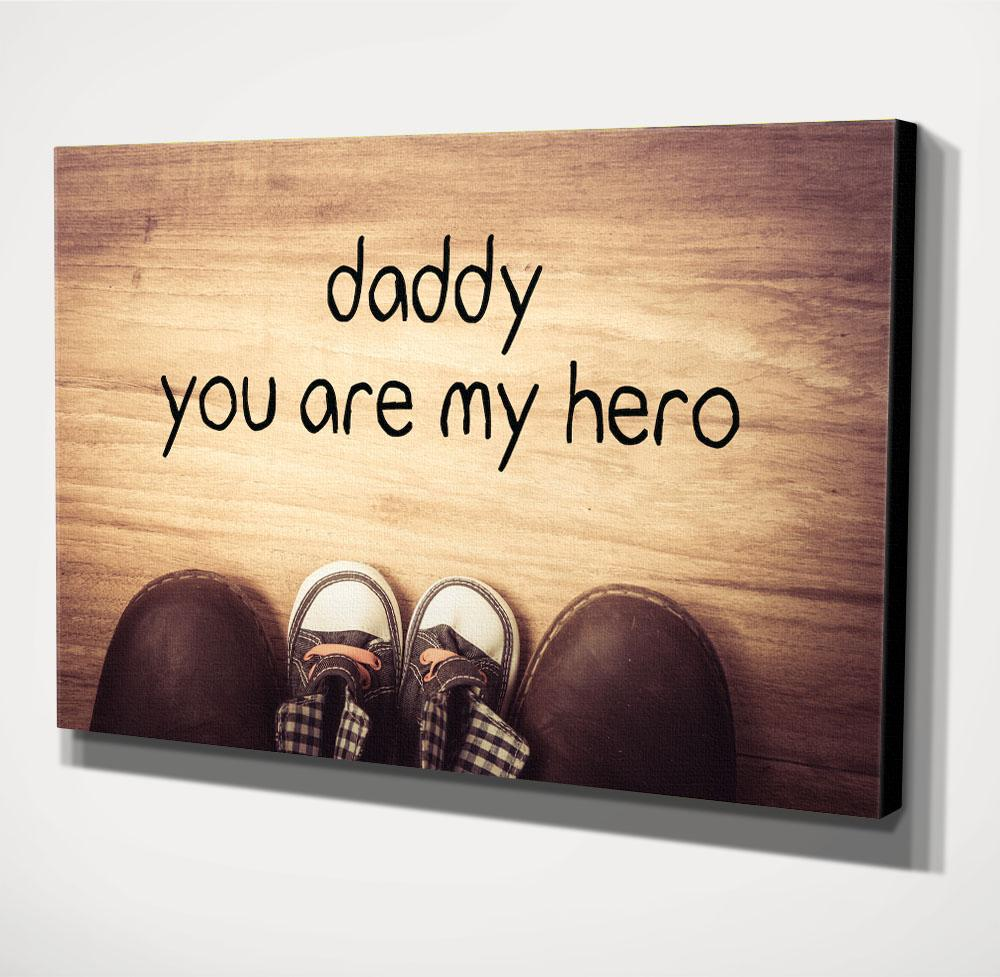 Home Decor Wall Art, Daddy You Are My Hero (Wood Frame Ready To Hang ...