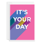 It's Your Day Pink Card