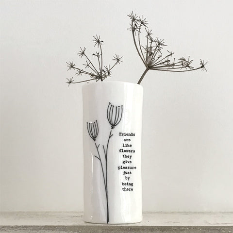 "Medium Porcelain Vase - "" Friends are Like Flowers..."""