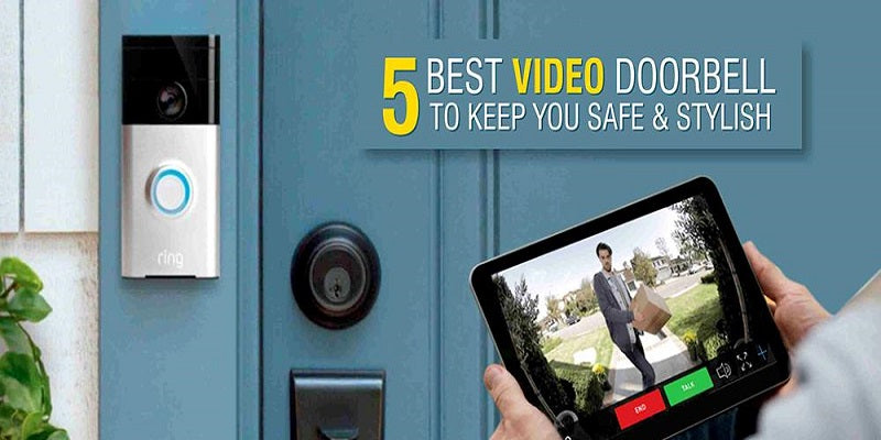5 best video doorbell to keep you safe and stylish