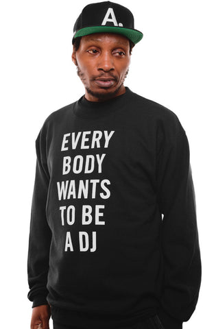 Deltron X Adapt :: Everybody Wants To Be A DJ (Men's Black Crewneck Sweatshirt)
