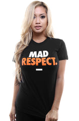 Mad Respect (Women's Black Tee)