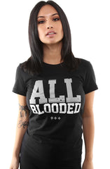 All Blooded (Women's Black/Grey Tee)
