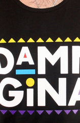 Damn Gina (Men's Black Tank)