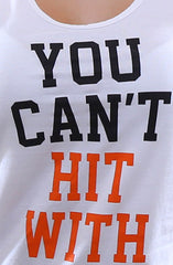 You Can't Hit (Women's White/Orange Tank Top)