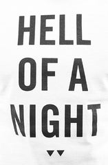 Hell Of A Night (Men's White Tee)