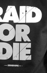 Raid Or Die (Men's Black Crewneck Sweatshirt)