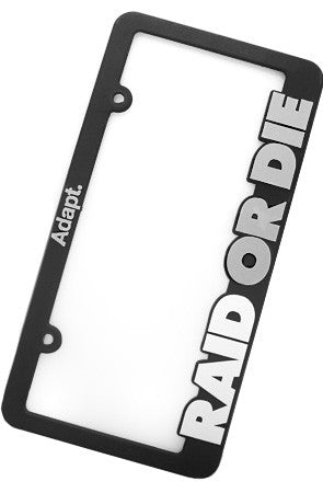 Raid Or Die (License Plate Frame)