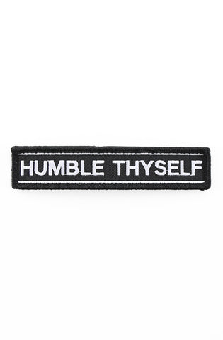 "Humble Thyself (Velcro Patch 1"" x 5"")"